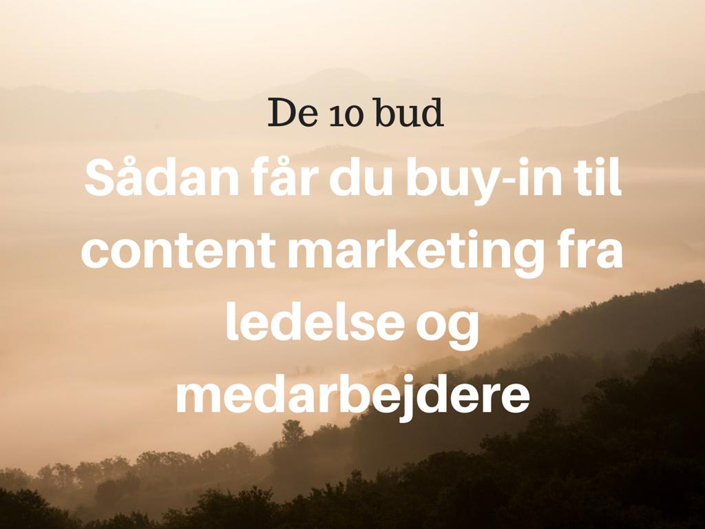 De 10 bud: Få buy-in til content marketing fra ledelse og medarbejdere