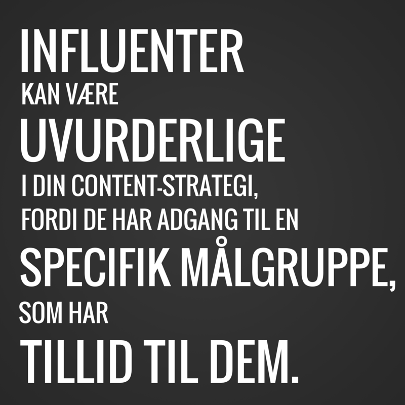 Brug influenter til at sprede dit indhold og give det troværdighed