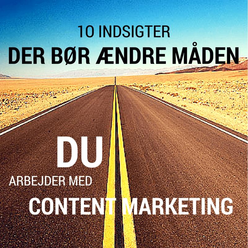 10 nye indsigter i content marketing