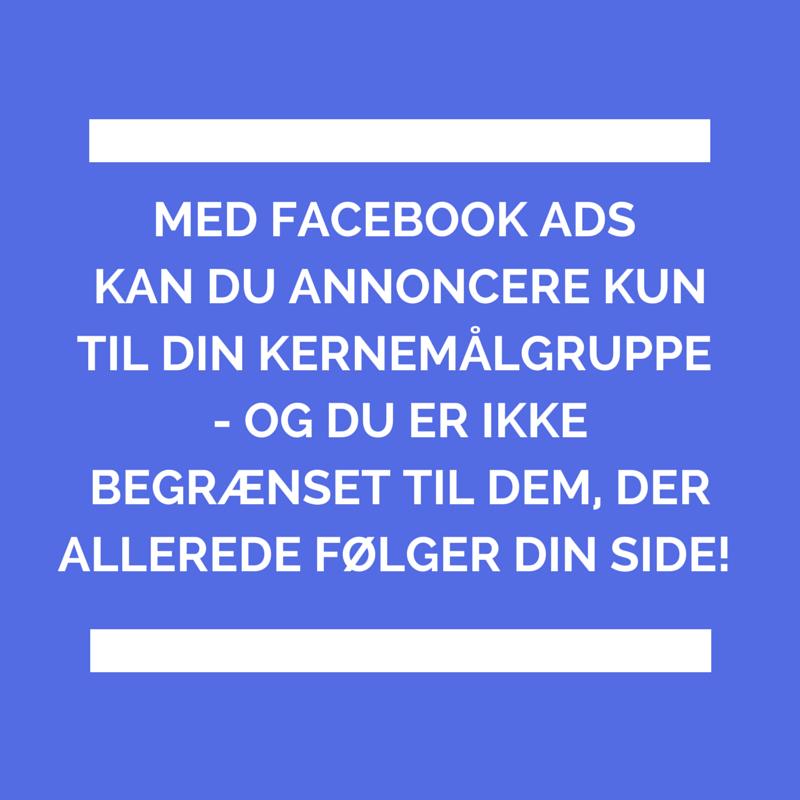 Med Facebook ads kan du ramme din kernemålgruppe