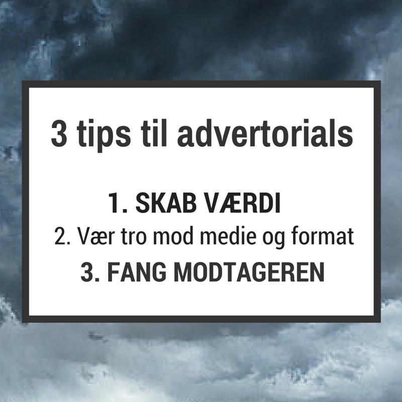 3 tips til advertorials