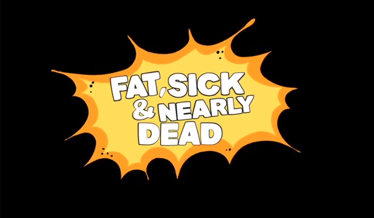 Fra filmen Fat, sick and nearly dead