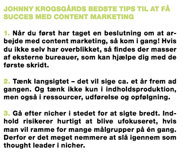 Johnny Krogsgaard content marketing tips