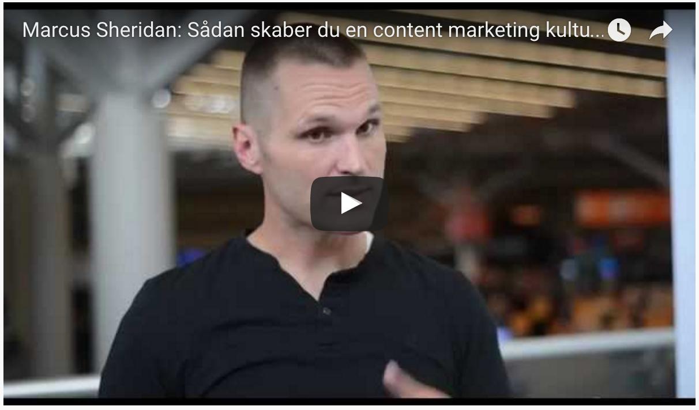 Marcus Sheridan: Sådan skaber du en content marketing-kultur