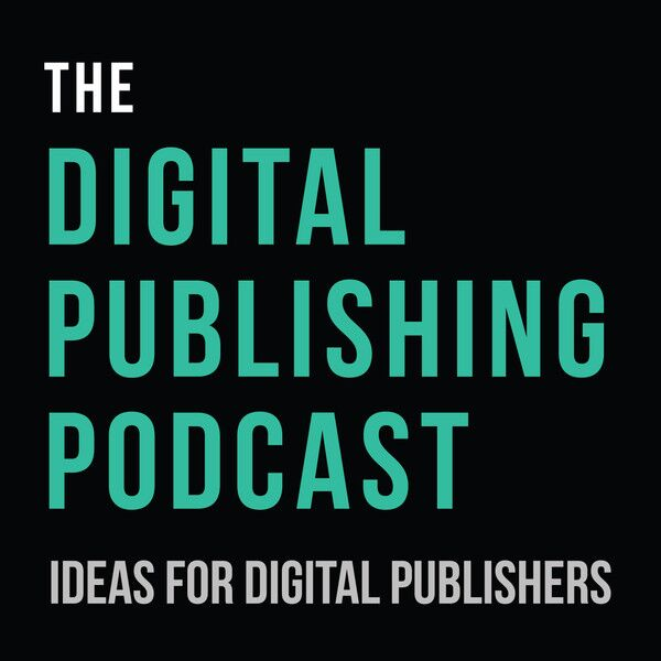 The Digital Publishing Podcast