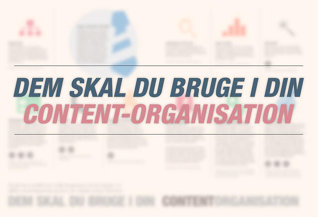 Dem skal du bruge i din content marketing-organisation